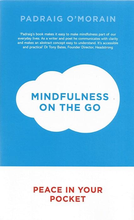 Mindfulness Books by Padraig O'Morain